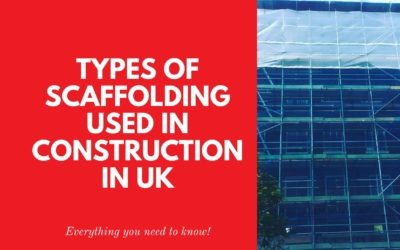 Types of Scaffolding Used in Construction in UK – Complete List and Instructions